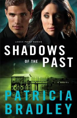 Image for Shadows of the Past (Logan Point No. 1)