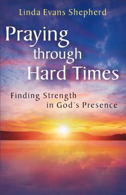 Image for Praying through Hard Times