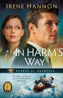Image for In Harm's Way (Heroes of Quantico)