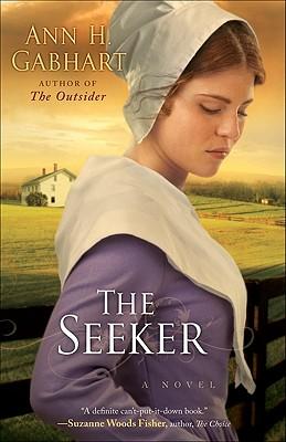 The Seeker (Shaker, Book 3), Ann H. Gabhart