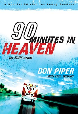90 Minutes in Heaven: My True Story, Don Piper, Cecil Murphey