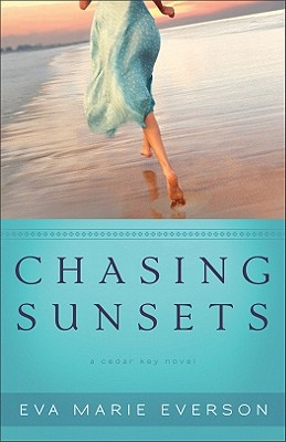 Image for Chasing Sunsets: A Cedar Key Novel