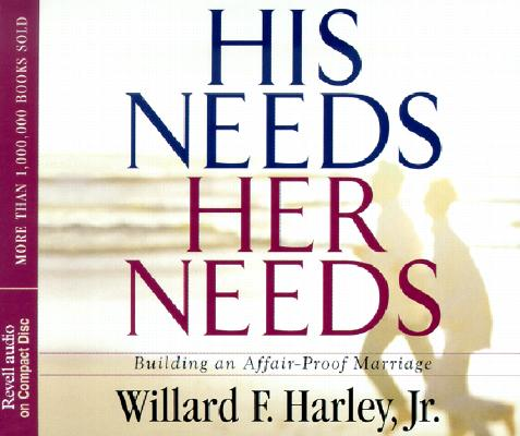 """Image for """"''His Needs, Her Needs: Building an AffairProof Marriage''"""""""