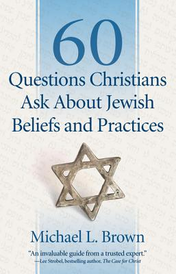 Image for 60 Questions Christians Ask About Jewish Beliefs and Practices