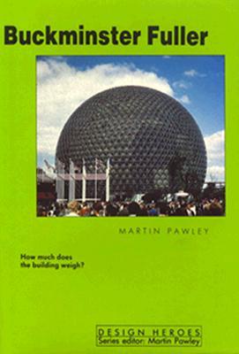 Image for Buckminster Fuller (Design Heroes Series)