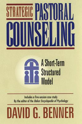 Image for Strategic Pastoral Counseling  A Short-Term Structured Model