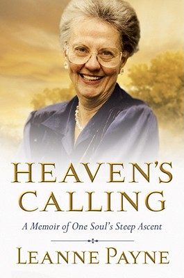 Image for Heaven's Calling - A Memoir of One Soul's Steep Ascent