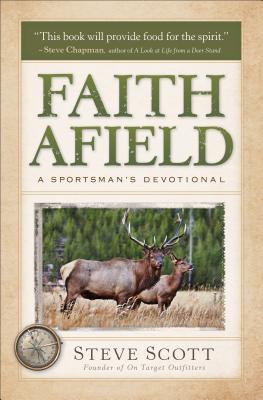 Image for Faith Afield: A Sportsman's Devotional