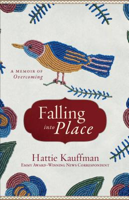 Image for Falling Into Place: A Memoir of Overcoming