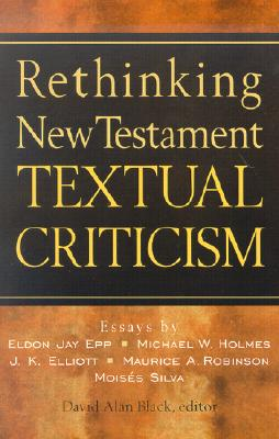 Image for Rethinking New Testament Textual Criticism