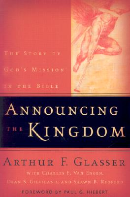 Image for Announcing the Kingdom: The Story of God's Mission in the Bible