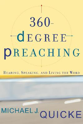 Image for 360-Degree Preaching: Hearing, Speaking, and Living the Word