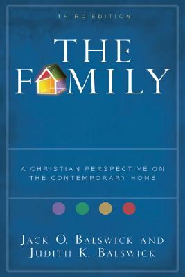 Image for The Family: A Christian Perspective on the Contemporary Home