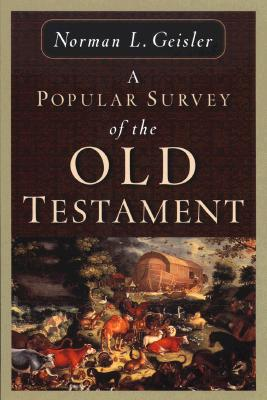 Popular Survey of the Old Testament, NORMAN L. GEISLER