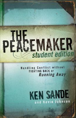 Image for Peacemaker, The: Handling Conflict without Fighting Back or Running Away
