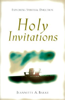 Image for Holy Invitations: Exploring Spiritual Direction