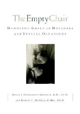 Image for EMPTY CHAIR HANDLING GRIEF ON HOLIDAYS AND SPECIAL OCCASIONS