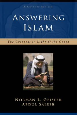 Image for Answering Islam: The Crescent in Light of the Cross
