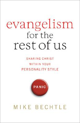 Image for Evangelism for the Rest of Us: Sharing Christ within Your Personality Style