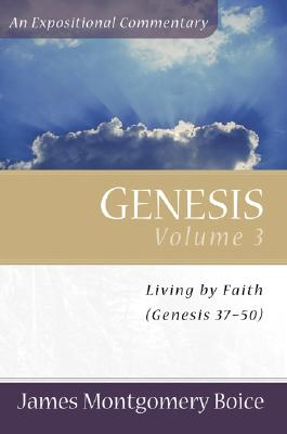 Image for Genesis: An Expositional Commentary Vol. 3: Genesis 37-50