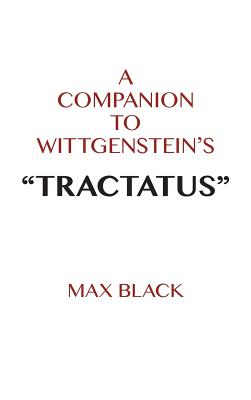 Image for A Companion to Wittgenstein's Tractatus