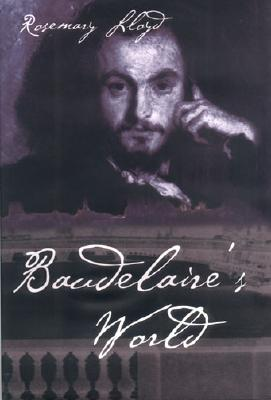 Baudelaire's World, Lloyd, Rosemary