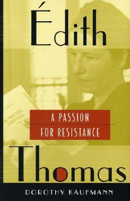 Image for �dith Thomas: A Passion for Resistance