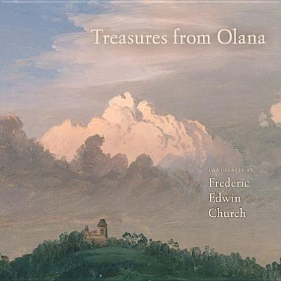 Image for Treasures from Olana: Landscapes by Frederic Edwin Church