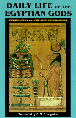 Image for Daily Life of the Egyptian Gods