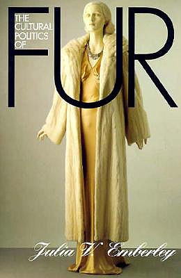 Image for The Cultural Politics of Fur (Cornell Paperbacks)