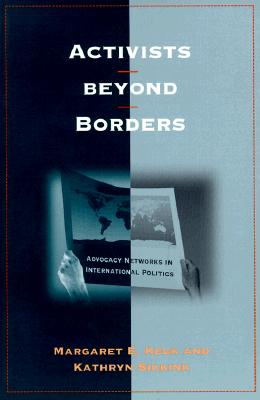 Image for Activists Beyond Borders: Advocacy Networks in International Politics