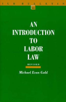 Image for An Introduction to Labor Law (ILR Bulletin)