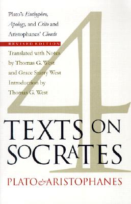 Image for 4 Texts on Socrates: Plato's Euthyphro, Apology of Socrates, Crito and Aristophanes' Clouds, Revised Edition