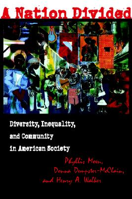 Image for A Nation Divided: Diversity, Inequality, and Community in American Society (ILR Press Book)