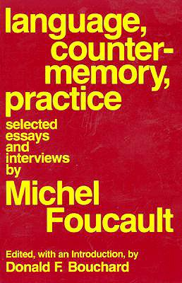 Image for LANGUAGE, COUNTER-MEMORY, PRACTICE SELECTED INTERVIEWS AND ESSAYS