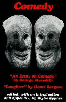 Image for Comedy: 'An Essay on Comedy' by George Meredith. 'Laughter' by Henri Bergson