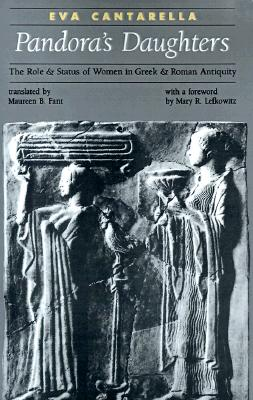 Image for Pandora's Daughters: The Role and Status of Women in Greek and Roman Antiquity (Ancient Society and History)