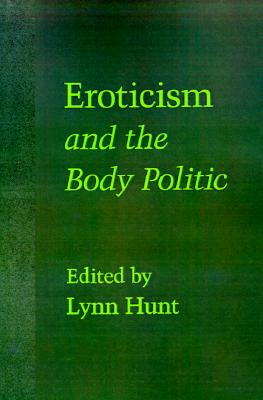 Eroticism and the Body Politic (Parallax: Re-visions of Culture and Society)