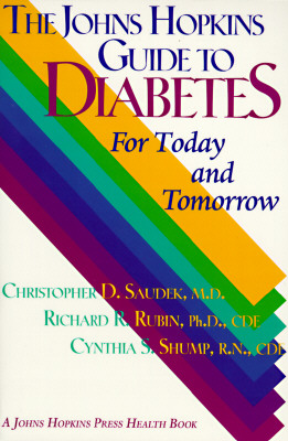 Image for The Johns Hopkins Guide to Diabetes: For Today and Tomorrow (A Johns Hopkins Press Health Book)