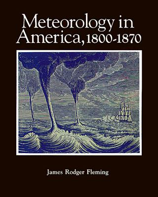 Image for Meteorology in America, 1800-1870