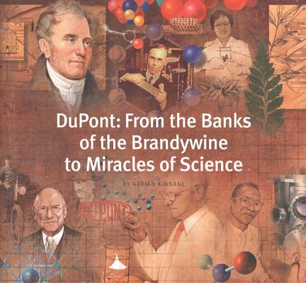 Image for DuPont: From the Banks of the Brandywine to Miracles of Science