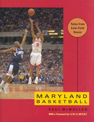 Image for Maryland Basketball: Tales from Cole Field House