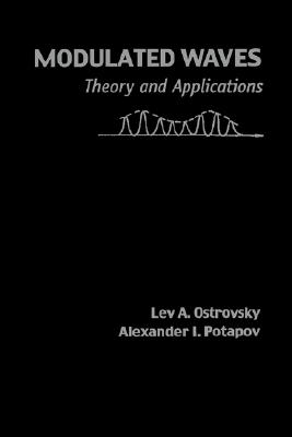 Image for Modulated Waves: Theory and Applications (Johns Hopkins Studies in the Mathematical Sciences)