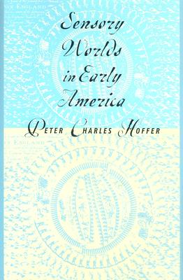 Image for Sensory Worlds in Early America