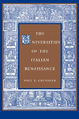 Image for The Universities of the Italian Renaissance (Johns Hopkins Paperback)