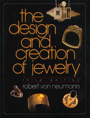 Image for The Design and Creation of Jewelry, 3rd Edition