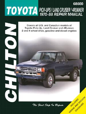 Toyota Pick-ups, Land Cruiser, and 4-Runner, 1970-88 (Chilton's Total Car Care Repair Manuals), Chilton