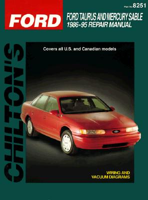 Ford Taurus and Sable, 1986-95 (Chilton's Total Car Care Repair Manual), Chilton