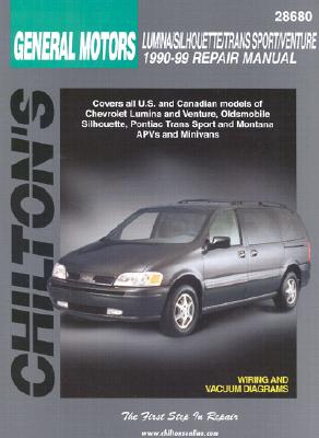 GM Lumina APV, Silhouette, Trans Sport, and Venture, 1990-99 (Chilton's Total Car Care Repair Manual), Chilton