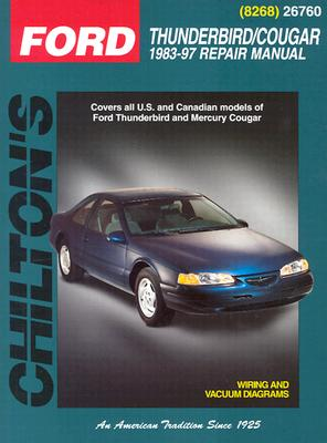 Image for Ford Thunderbird and Cougar, 1983-97 (Chilton's Total Car Care Repair Manuals)